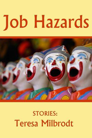Job Hazards by Teresa Milbrodt