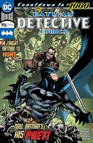 Detective Comics (2016-) #996 by Doug Mahnke, Peter J. Tomasi, Jaime Mendoza