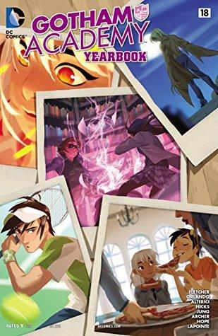 Gotham Academy #18 by Steve Orlando, Brenden Fletcher, Minkyu Jung, Natasha Alterici, Adam Archer, Moritat, Faith Erin Hicks