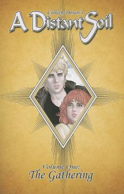 A Distant Soil Volume 1: The Gathering by Colleen Doran