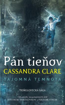 Pán tieňov by Cassandra Clare