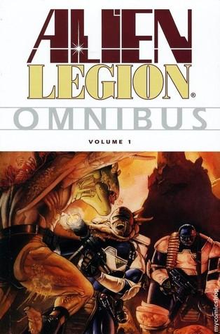 Alien Legion Omnibus, Vol. 1 by Chris Warner, Frank Cirocco, Terry Shoemaker, Terry Austin, Randy Emberlin, Alan Zelenetz