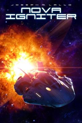 Nova Igniter by Joseph R. Lallo