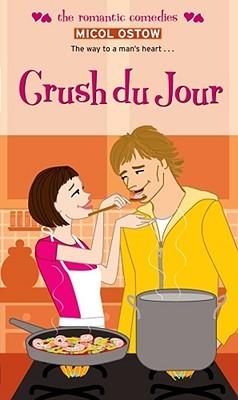 Crush du Jour (Simon Romantic Comedies) by Micol Ostow