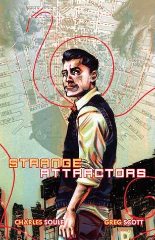 Strange Attractors by Charles Soule, Greg Scott