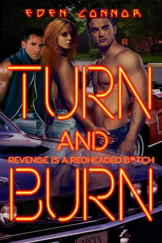 Turn & Burn by Eden Connor