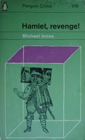 Hamlet, Revenge!: A Story in Four Parts by Michael Innes