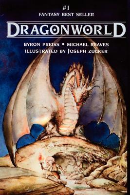Dragonworld by Michael Reaves, Byron Preiss
