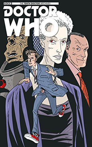 Doctor Who: The Tenth Doctor Archives #24 (Fugitive: 4) by Charlie Kirchoff, Tony Lee, Matthew Dow Smith
