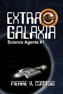 Extra Galaxia by Pierre V. Comtois