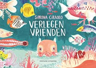 Verlegen Vrienden by Simona Ciraolo, Wout Waanders