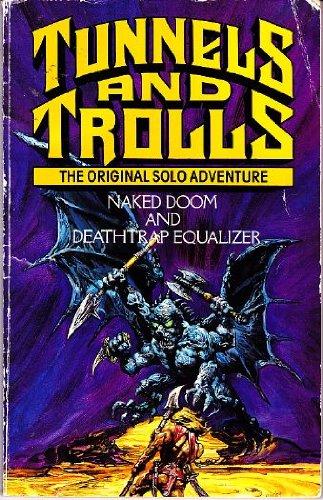 Naked Doom and Deathtrap Equalizer by Ken St. Andre