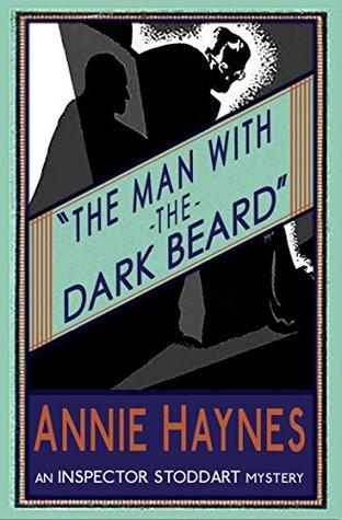 The Man with the Dark Beard by Annie Haynes