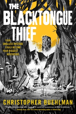 The Blacktongue Thief by Christopher Buehlman
