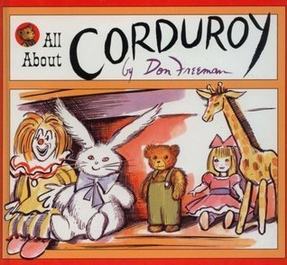 All About Corduroy by Don Freeman