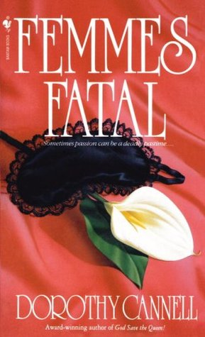 Femmes Fatal by Dorothy Cannell