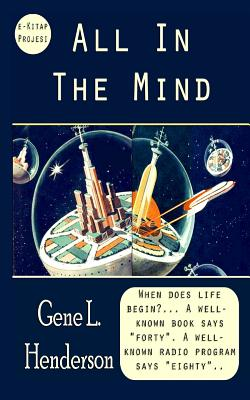 All In The Mind by Gene L. Henderson