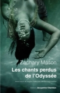Les chants perdus de l'Odyssée by Zachary Mason, Bernard Hoepffner