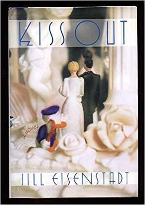 Kiss Out by Jill Eisenstadt