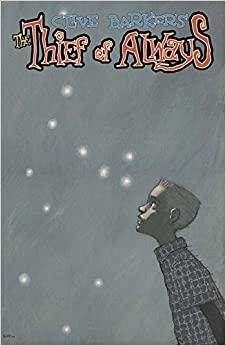 Clive Barker's the Thief of Always Book 3 by Kris Oprisko, Gabriel Hernandez
