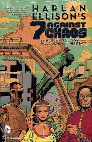 Harlan Ellison's 7 Against Chaos by Harlan Ellison, Paul Chadwick