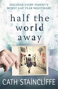 Half the World Away by Cath Staincliffe