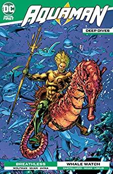 Aquaman: Deep Dives #8 by Cecil Castellucci, Marv Wolfman, Pop Mhan
