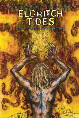 Eldritch Tides by Jessica J. Burke, Anthony Scott Burdge