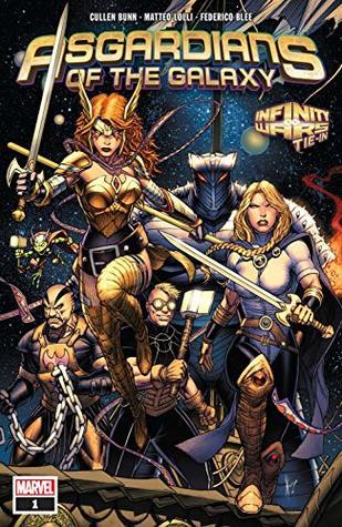 Asgardians of the Galaxy (2018-) #1 by Various, Matteo Lolli, Mike Del Mundo, Jason Keith, Cullen Bunn, Dale Keown, Natacha Bustos