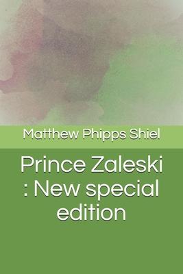 Prince Zaleski: New special edition by Matthew Phipps Shiel