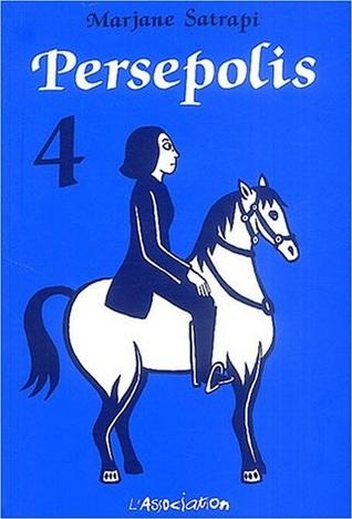 Persepolis, Volume 4 by Marjane Satrapi