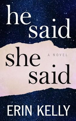 He Said/She Said by Erin Kelly