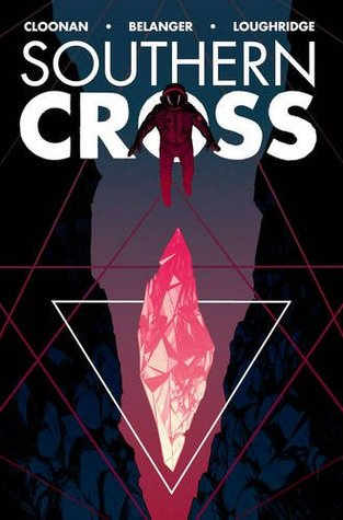 Southern Cross, Vol. 2: Romulus by Serge LaPointe, Andy Belanger, Becky Cloonan, Lee Loughridge