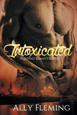 Intoxicated by Ally Fleming