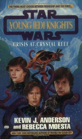 Crisis at Crystal Reef by Rebecca Moesta, Kevin J. Anderson