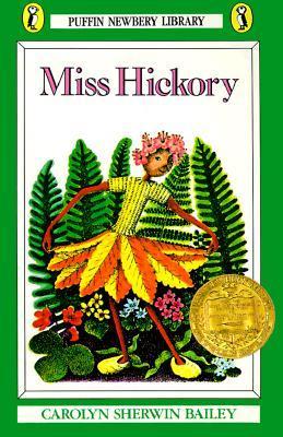 Miss Hickory by Carolyn Sherwin Bailey, Ruth Chrisman Gannett