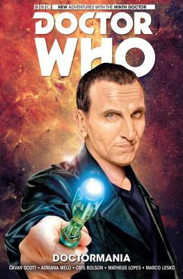 Doctor Who: The Ninth Doctor, Vol. 2: Doctormania by Adriana Melo, Chris Bolson, Cavan Scott, Cris Bolson
