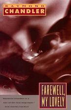 Farewell, My Lovely by Raymond Chandler