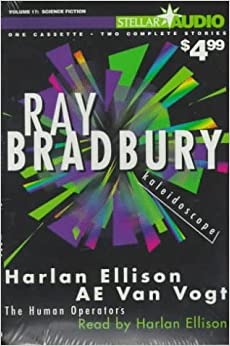 Kaleidoscope by Harlan Ellison, A.E. van Vogt, Ray Bradbury
