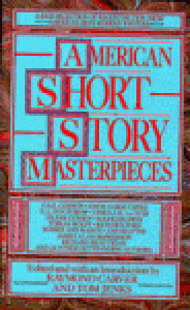 American Short Story Masterpieces: A Rich Selection of Recent Fiction from America's Best Modern Writers by Raymond Carver, Tom Jenks