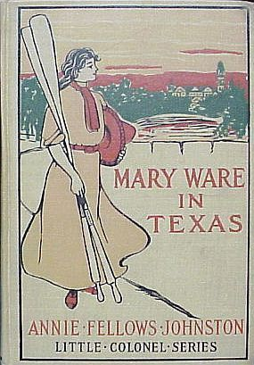 Mary Ware in Texas by Frank T. Merrill, Annie Fellows Johnston