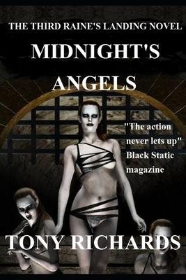 Midnight's Angels: The Third Raine's Landing Novel by Tony Richards