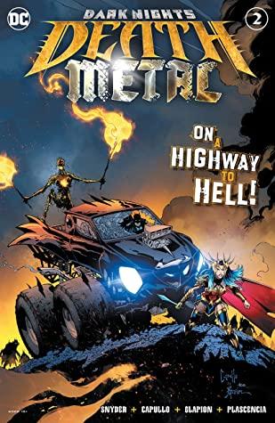 Dark Nights: Death Metal #2 by Scott Snyder, Jonathan Glapion, FCO Plascencia, Greg Capullo