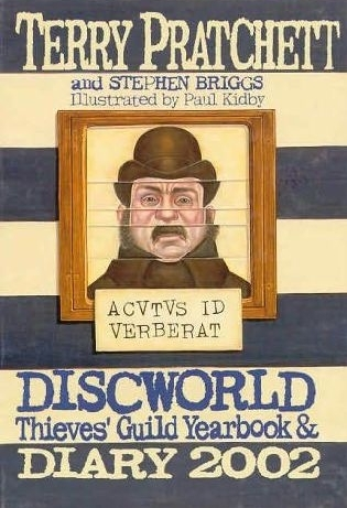 Discworld Thieves' Guild Yearbook & Diary 2002 by Stephen Briggs, Terry Pratchett, Paul Kidby