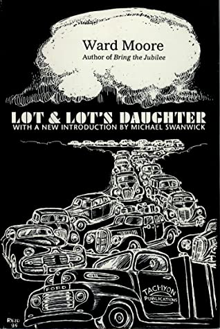 Lot and Lot's Daughter by Ward Moore