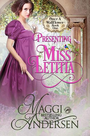 Presenting Miss Letitia by Maggi Andersen
