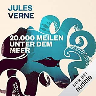 20.000 Meilen unter dem Meer by Jules Verne