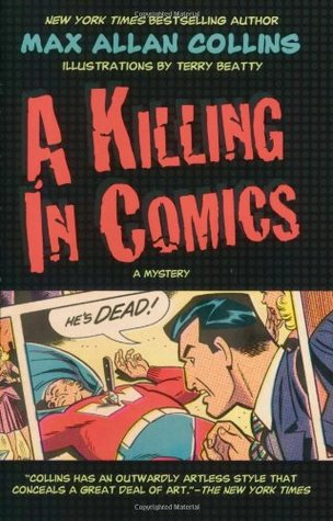A Killing in Comics by Terry Beatty, Max Allan Collins