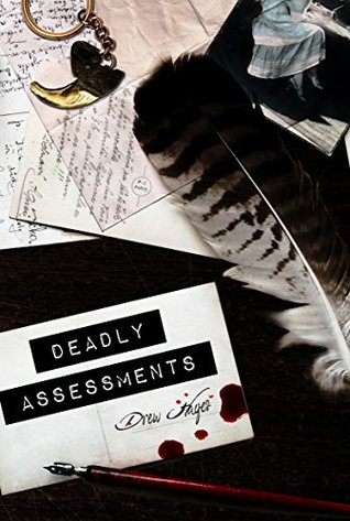Deadly Assessments by Drew Hayes