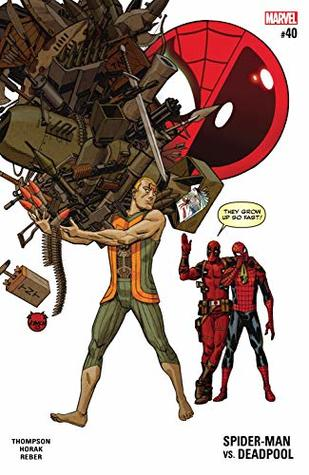 Spider-Man/Deadpool (2016-) #40 by Matt Horak, Robbie Thompson, Dave Johnson